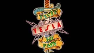 Tesla - Taste My Pain (new studio single 2013)