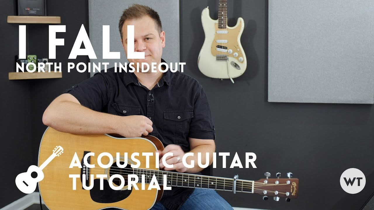 I Fall North Point Insideout Tutorial Acoustic Guitar Youtube String Diagram