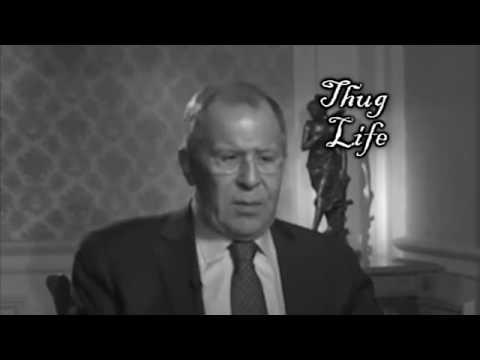 Thug Life S. Lavrov (Minister of Foreign Affairs)