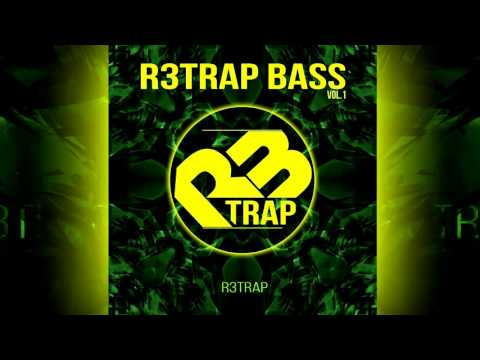 R3sizze presents: R3trap Bass Vol. 1 [OUT NOW]