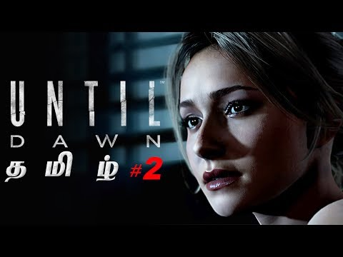Until Dawn #2 Live Tamil Gaming