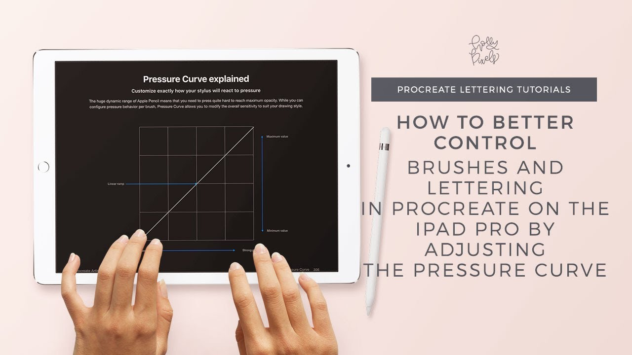 get better lettering in procreate by adjusting the pressure curve