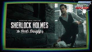RazörFist Arcade: SHERLOCK HOLMES: The Devil's Daughter