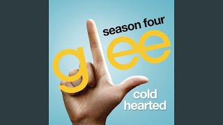 Watch Glee Cast Cold Hearted video