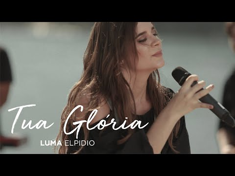 Luma Elpidio – Tua Glória
