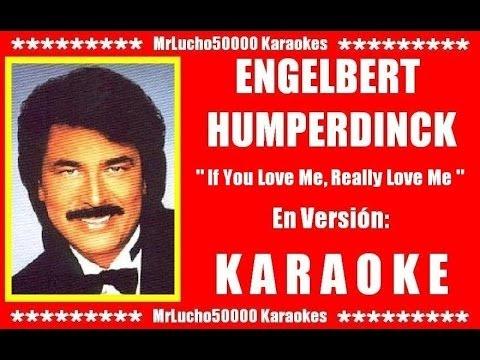 Engelbert Humperdinck - If You Love Me, Really Love Me  ( KARAOKE DEMO Nº 01 + COROS )***