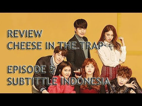 review-cheese-in-the-trap-eps-5-|-sub-indo