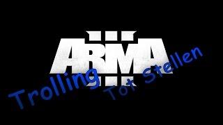Arma 3 | Tot Stellen | Trolling [HD] 2015