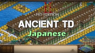 Ancient TD - Japanese | Age of Empires 2 HD Edition Classic Scenario