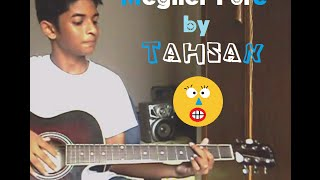 Megher Pore - Tahsan (cover)
