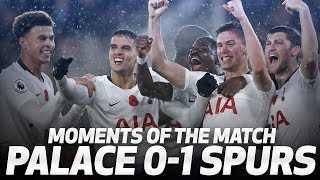HUGO SAVES THE DAY | PALACE 0-1 SPURS | MOMENTS OF THE MATCH