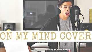 On My Mind by Ellie Goulding | Cover by Alex Aiono