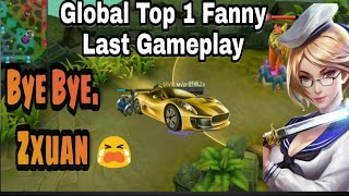 Global Top 1 Fanny Zxuan last Gameplay | Insane Gameplay Ever | Mobile legends