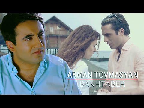 Arman Tovmasyan - Bakhtaber // Official Video Clip