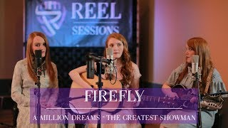 A Million Dreams - The Greatest Showman - Firefly Acoustic Cover