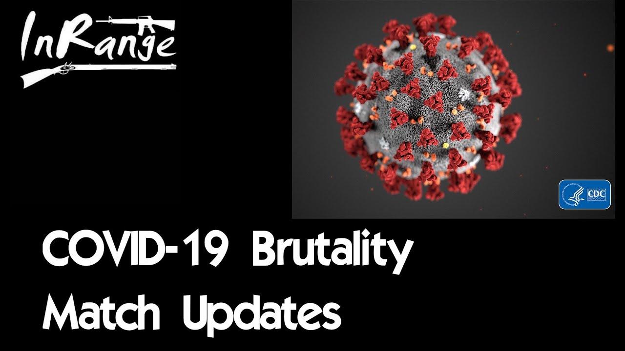 COVID-19 Brutality Match Update