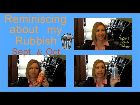 REMINISCING ABOUT MY RUBBISH || Empties