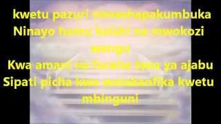 Kwetu Pazuri Lyrics