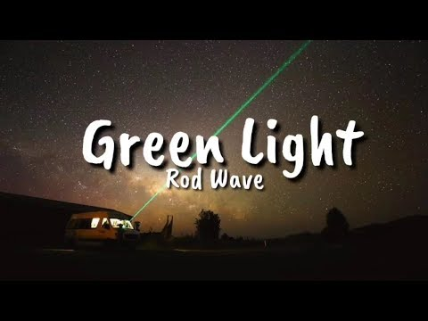 Rod Wave – Green Light (Lyrics)