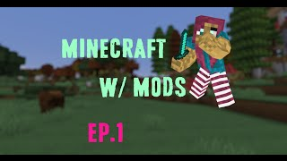 Minecraft w Mods ep .1 You owe me child support