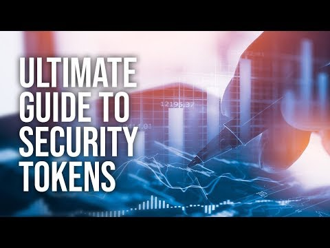 The Ultimate Guide to Security Tokens