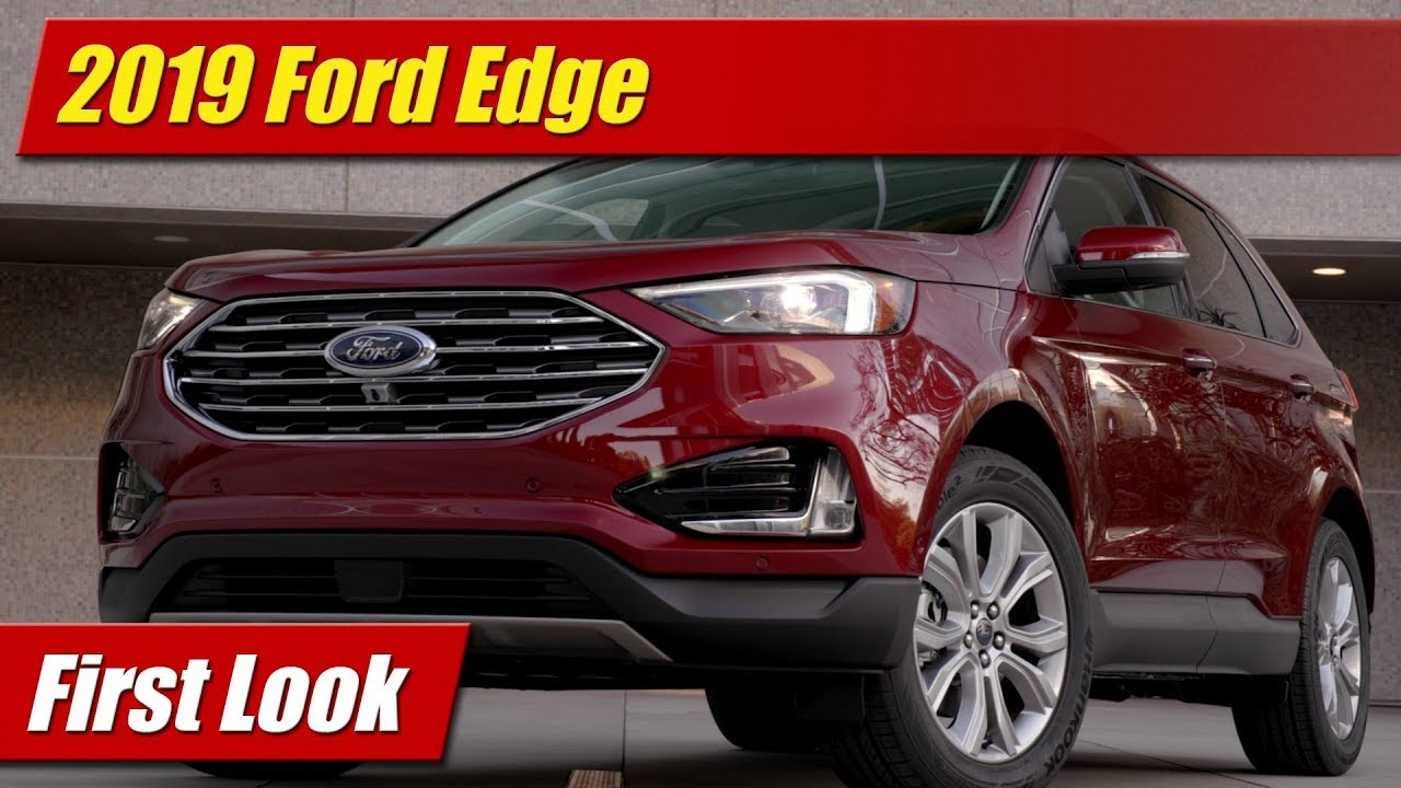 2019 ford edge first look youtube. Black Bedroom Furniture Sets. Home Design Ideas