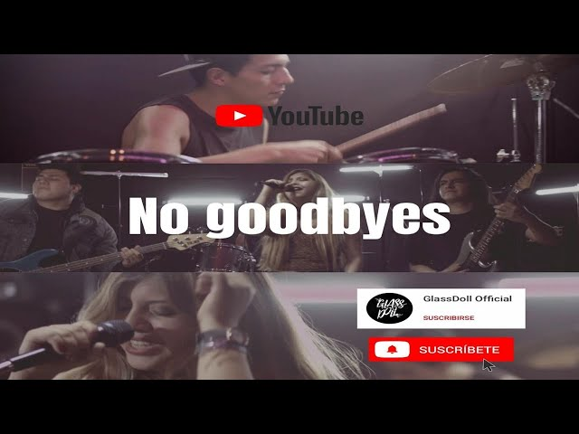 Glass Doll - No Goodbyes (Official Music Video)