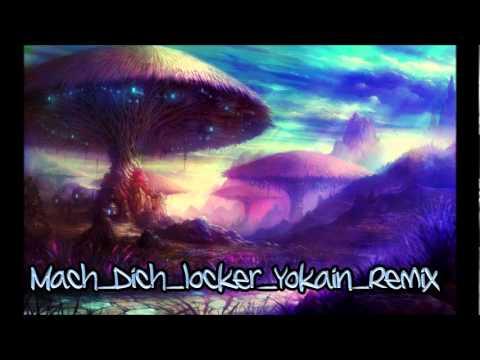 Mach Dich locker (Yokain-Remix)