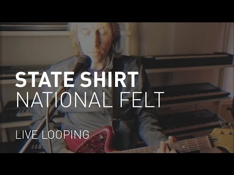 State Shirt - National Felt (Live Looping Version)