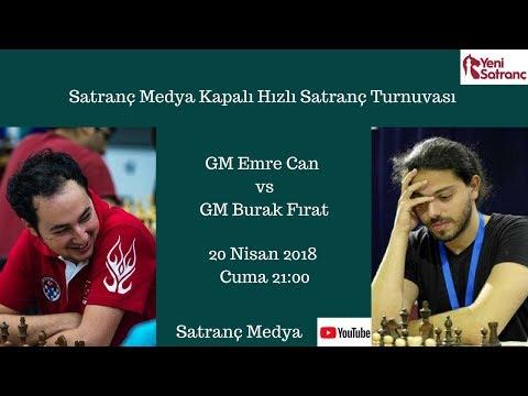 GM Emre Can - GM Burak Fırat   Online Hızlı Satranç Şampiyonası