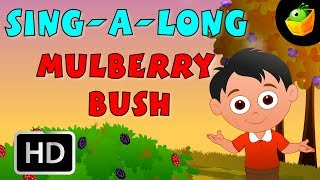 Karaoke: The Mulberry Bush - Songs With Lyrics - Cartoon/Animated Rhymes For Kids
