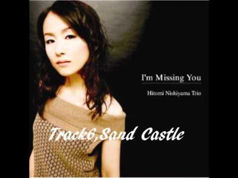 Hitomi Nishiyama Trio / I'm Missing You