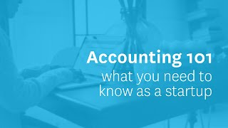 Accounting 101: What you need to know as a startup | Xero