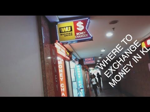 Where To Exchange Money In Kuala Lumpur