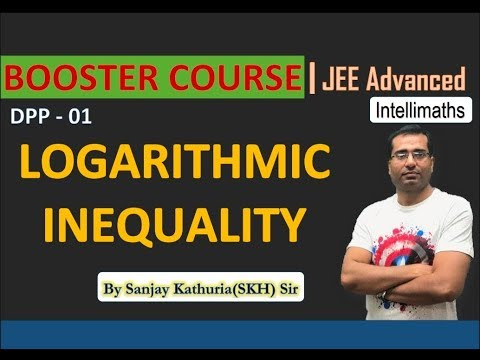 Logarithmic Inequalities | Basic Mathematics for IIT JEE | skh sir thumbnail