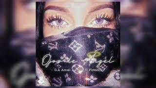 Ojos de Angel - Anuel AA O.A Y Sou El Flotador (Remix)