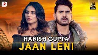 Hanish Gupta - Jaan Leni ft Neetu Bhalla