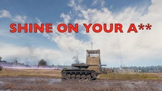 WOT - Shine On Your A** | World Of Tanks