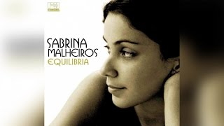 Sabrina Malheiros - Equilibria (Full Album Stream)