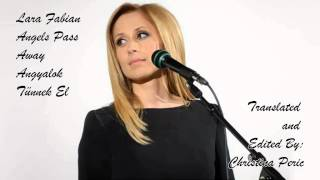 Lara Fabian - Angels Pass Away - Angyalok Tünnek El