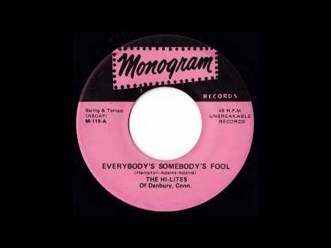 HI LITES Everybody's Somebody's Fool