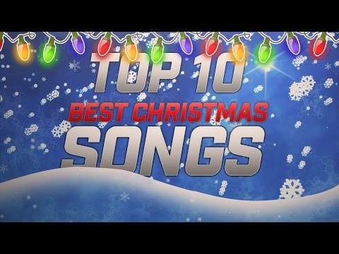 Top 10 Best Christmas Songs Of All Time
