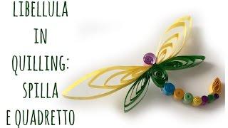 Libellula in Quilling: Spilla e quadretto! (Quilling/FESTA DELLA MAMMA) Arte per Te