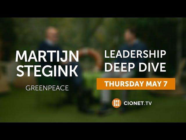 THU 7 MAY – Martijn Stegink – Greenpeace – Leadership Deep Dive