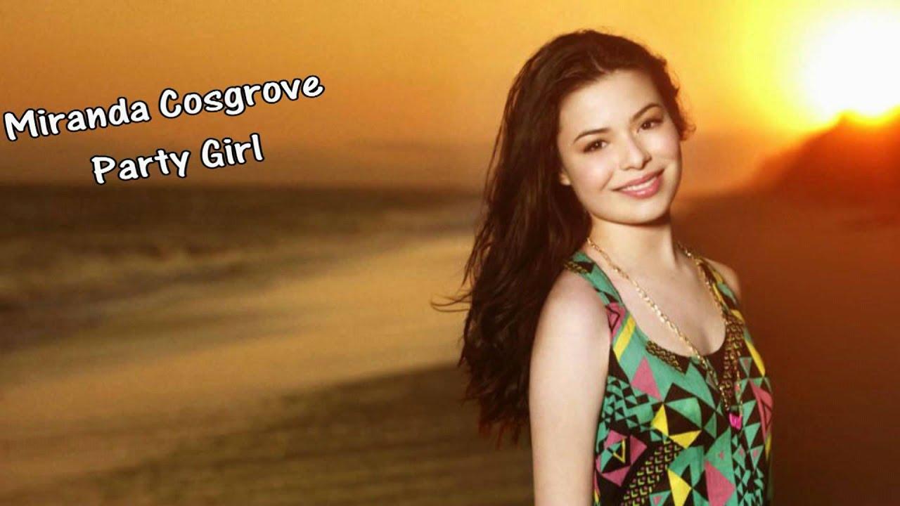 PARTY GIRL Lyrics - MIRANDA COSGROVE