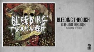 Bleeding Through - Distortion, Devotion