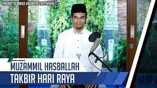 [6.29 MB] TAKBIR HARI RAYA || Muzammil Hasballah