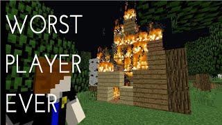 Worst Player Ever - Minecraft