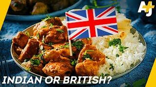 Where Does Chicken Tikka Masala Actually Come From?   AJ+