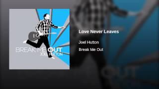 Love Never Leaves